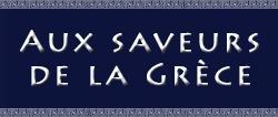 Aux Saveurs de la Grèce